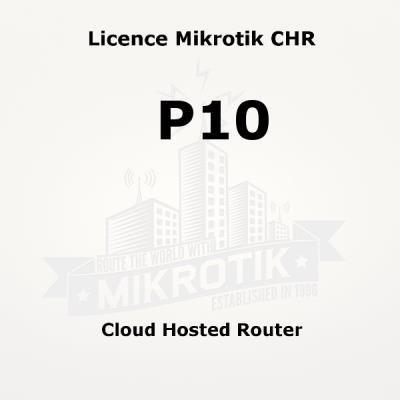 Licence Mikrotik CHR P10